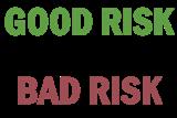 Creditworthy - Good Risk Or Bad Risk